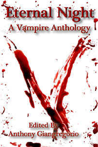 Eternal Night: A Vampire Anthology (2010)